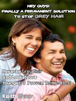 Cover for 'Hey Guys! Finally a Permanent Solution to Stop Grey Hair: Reverse Grey Hair and Look Years Younger; 3 Proven Remedies!'
