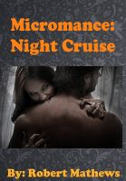 Cover for 'Micromance: Night Cruise'