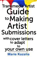 Cover for 'The Transmedia Artist Guide to Making Artist Submissions'