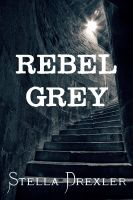 Cover for 'Rebel Grey'