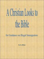 Cover for 'A Christian Looks to the Bible for Guidance on Illegal Immigration'