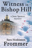Cover for 'Witness in Bishop Hill'