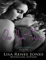 Cover for 'One Night Forever (The Cinderella Chronicles)'