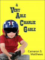 Cover for 'A Very Able Charlie Gable'