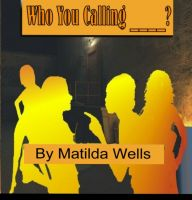 Cover for 'Who You Callin' ______________?'