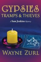 Cover for 'Gypsies, Tramps & Thieves'