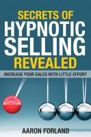 Cover for 'Secrets of Hypnotic Selling Revealed'