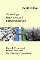 Cover for 'Technology, Innovation and Entrepreneurship, Part II: My Firm'