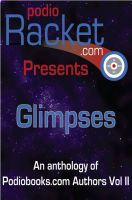 Cover for 'Podioracket Presents - Glimpses'