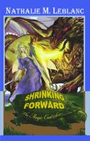 Cover for 'Shrinking Forward: The Magic Coat Series Book One'