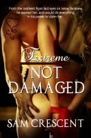 Sam Crescent - Not Damaged (Extreme 1)