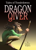 Cover for 'Dragon Qiver  Book 4 - Tales of Tossedowns'