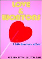 Cover for 'Love and Wontons'