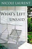 Cover for 'What's Left Unsaid'