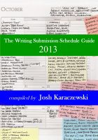 Cover for 'The Writing Submission Schedule Guide 2013'