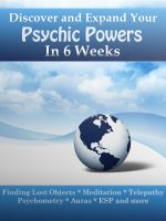 Cover for 'Discover and Expand Your Psychic Powers in 6 Weeks'