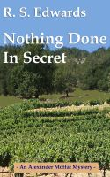 Cover for 'Nothing Done in Secret'