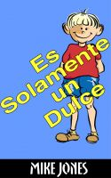 Cover for 'Es Solamente Un Dulce'