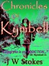 Chronicles of Kymbell by J.W. Stokes