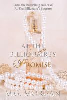 Cover for 'At the Billionaire's Promise (BDSM Billionaire's Pleasure Series)'