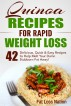 Quinoa Recipes for Rapid Weight Loss: 42 Delicious, Quick & Easy Recipes to Help Melt Your Damn Stubborn Fat Away! by difabs