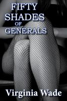Cover for 'Fifty Shades of Generals'