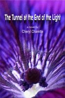 Cover for 'The Tunnel At The End Of The Light'