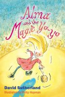 Cover for 'Alma and the Magic Yoyo'