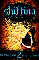 Cover for 'Shifting, Book Two in the Fated Saga Fantasy Series'