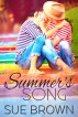 Summer's Song by Sue Brown