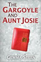 Cover for 'The Gargoyle and Aunt Josie'