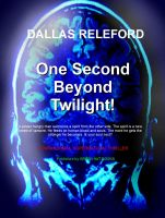 Cover for 'One Second Beyond Twilight'