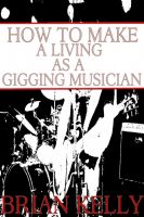 Cover for 'How to Make a Living as a Gigging Musician'