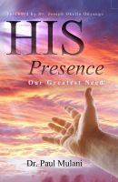 Cover for 'His Presence, Our Greatest Need'