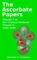 Cover for 'The Ascorbate Papers, volume II: 1940-1949'