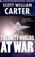 Cover for 'The Unity Worlds at War'