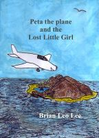 Cover for 'Peta the Plane and the Lost Little Girl'