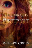 Cover for 'The Dark Gifts Birthright'