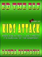 Cover for 'Kids Attack (Ed The Elf #7)'