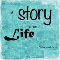 Cover for 'A Story About Life'