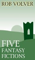 Cover for 'Five Fantasy Fictions'
