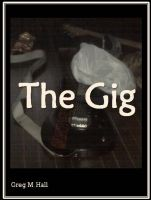 Cover for 'The Gig'