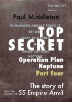 Cover for 'Top Secret - Operation Plan Neptune Part Four'