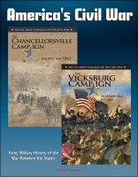 Cover for 'America's Civil War - The Vicksburg Campaign: November 1862 - July 1863, The Chancellorsville Campaign: January - May 1863, Army Military History of the War Between the States'