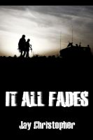Cover for 'It All Fades'