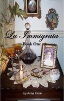 Cover for 'La Immigrata- Book One'