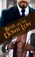 Cover for 'Bear on the Down Low'