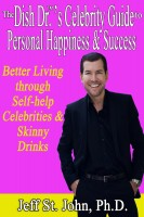 The Dish Dr.'s™ Celebrity Guide to Personal Happiness and Success: B