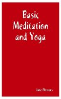 Cover for 'Basic Meditation and Yoga'