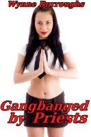 Cover for 'Gangbanged by Priests'